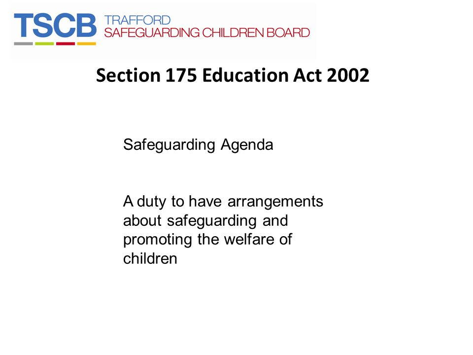Section 175 Education Act 2002 Safeguarding Agenda