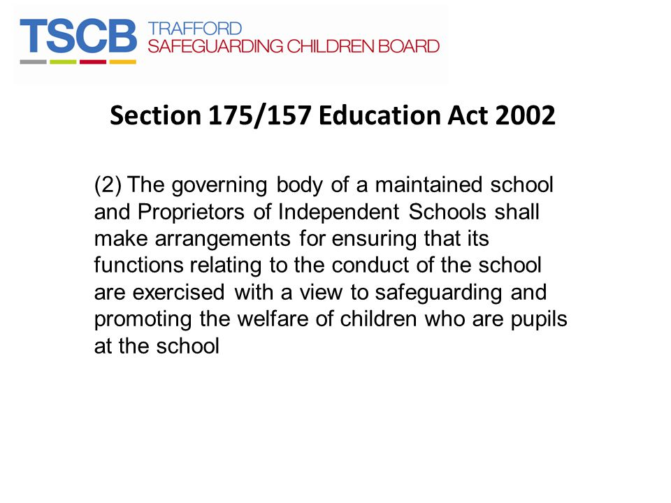 Section 175/157 Education Act 2002