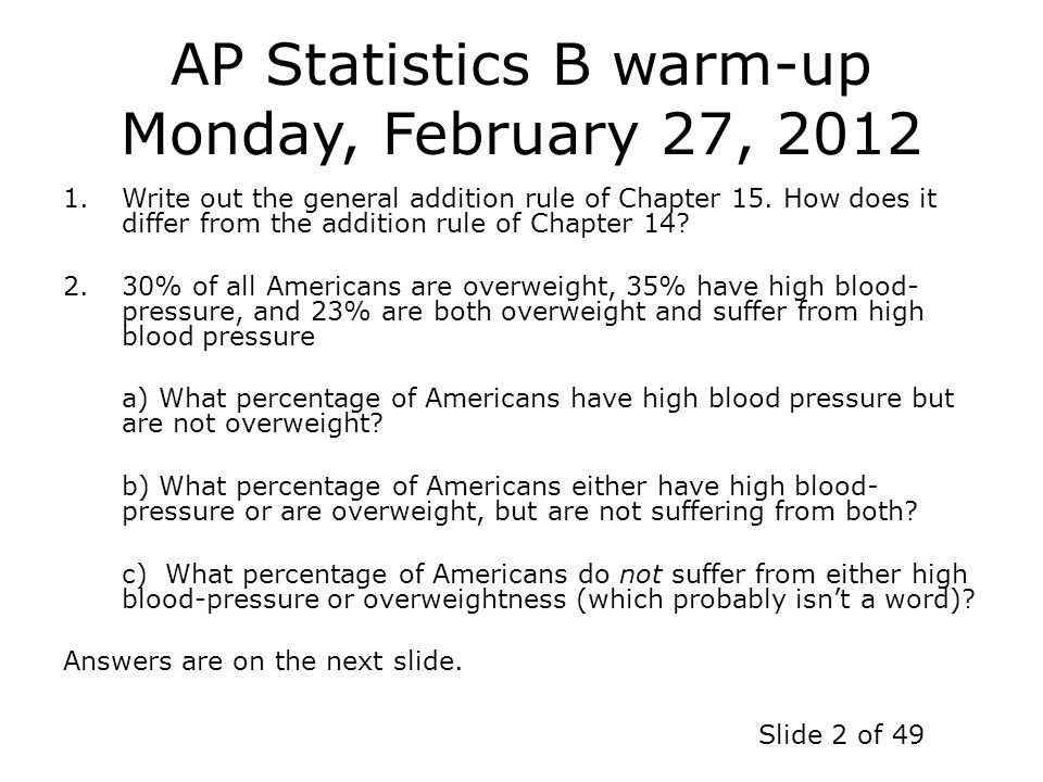 AP Statistics B warm-up Monday, February 27, 2012