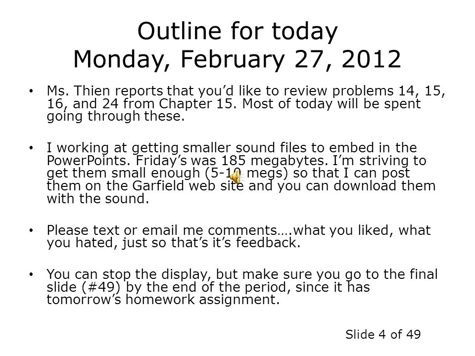 Outline for today Monday, February 27, 2012