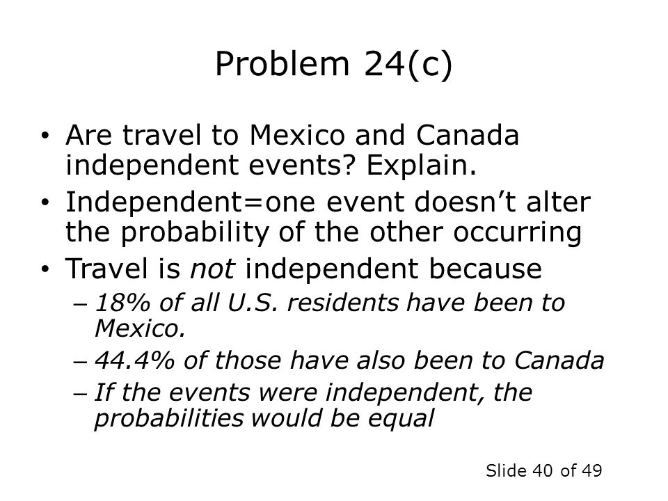 Problem 24(c) Are travel to Mexico and Canada independent events Explain.