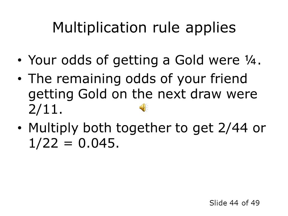 Multiplication rule applies