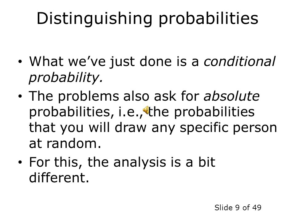Distinguishing probabilities