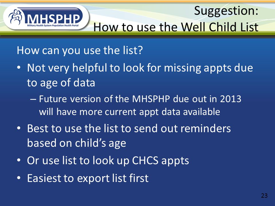 Suggestion: How to use the Well Child List