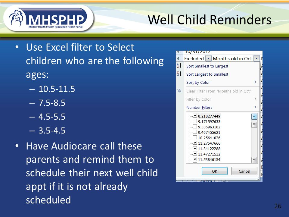 Well Child Reminders Use Excel filter to Select children who are the following ages: 10.5-11.5. 7.5-8.5.