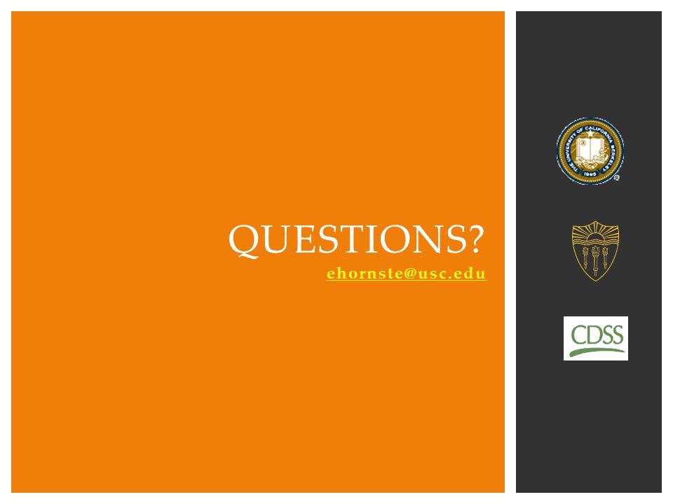 Questions ehornste@usc.edu