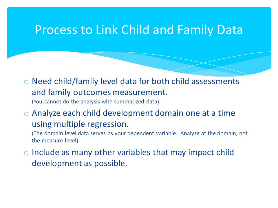 Process to Link Child and Family Data