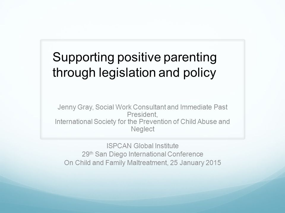 Supporting positive parenting through legislation and policy