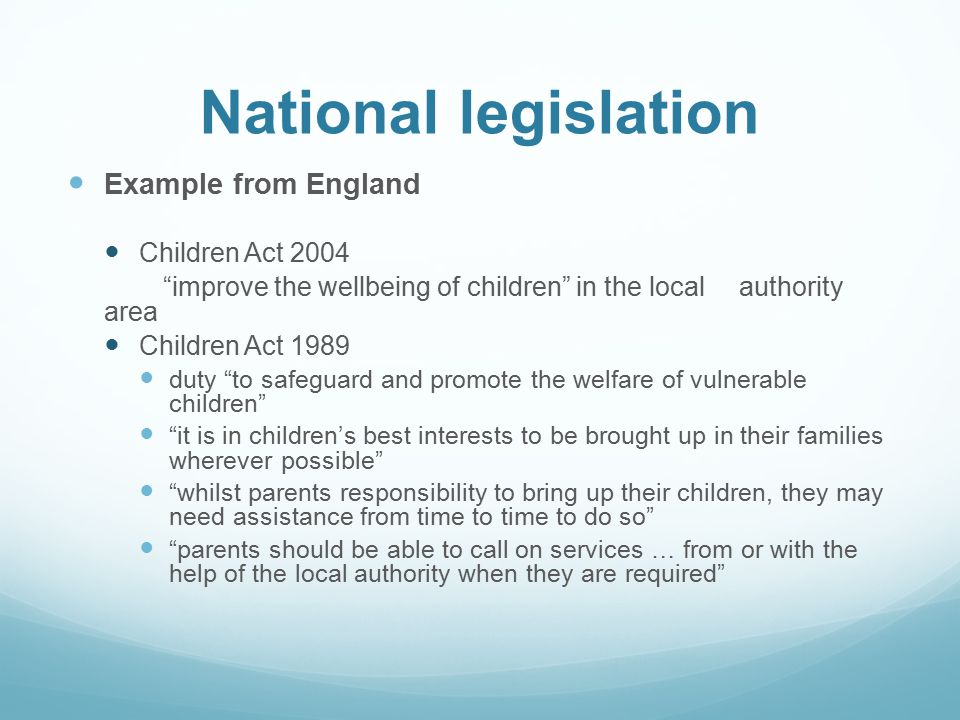 National legislation Example from England Children Act 2004