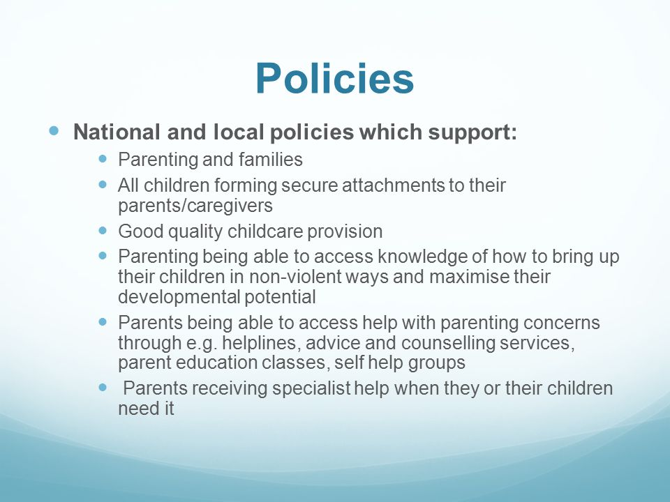 Policies National and local policies which support: