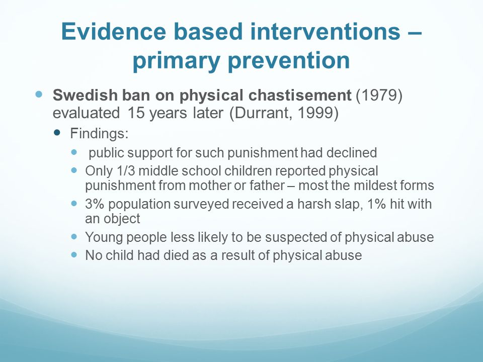 Evidence based interventions – primary prevention