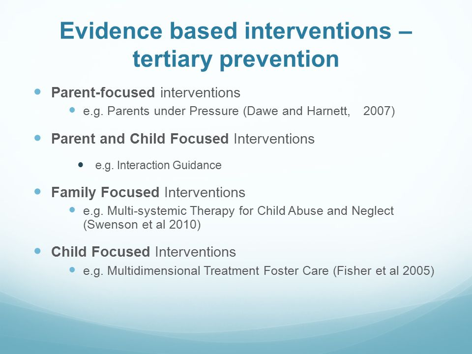 Evidence based interventions – tertiary prevention