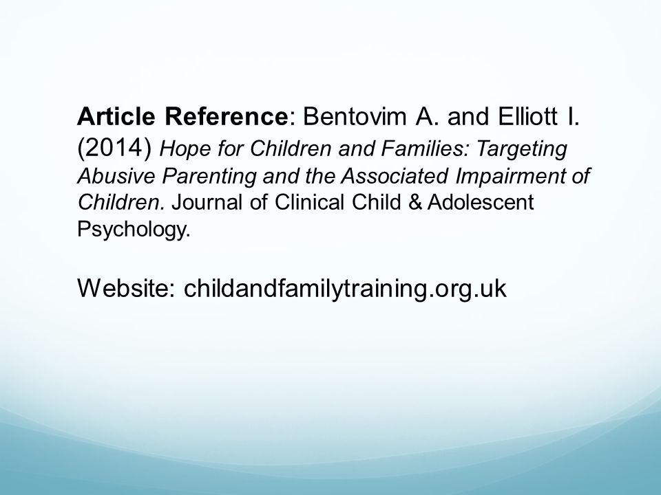 Article Reference: Bentovim A. and Elliott I