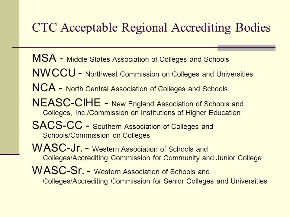 CTC Acceptable Regional Accrediting Bodies