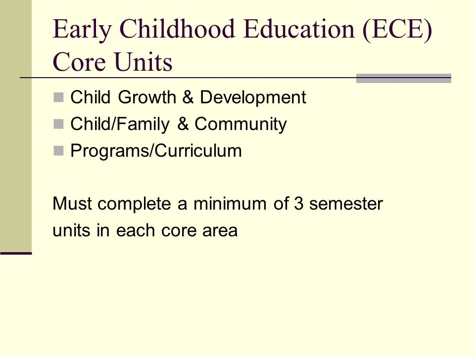 Early Childhood Education (ECE) Core Units