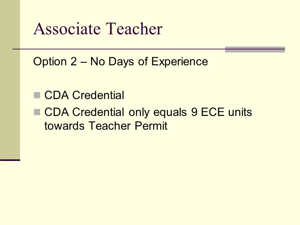 Associate Teacher Option 2 – No Days of Experience CDA Credential