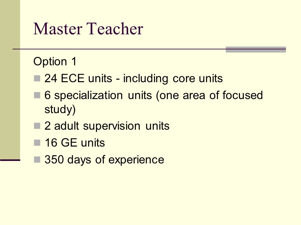 Master Teacher Option 1 24 ECE units - including core units