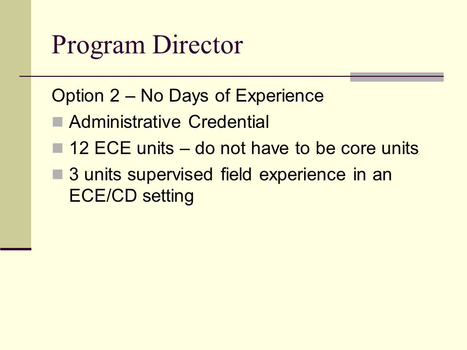 Program Director Option 2 – No Days of Experience