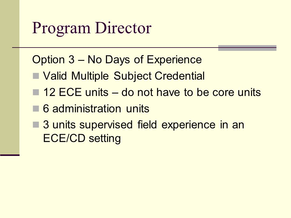 Program Director Option 3 – No Days of Experience