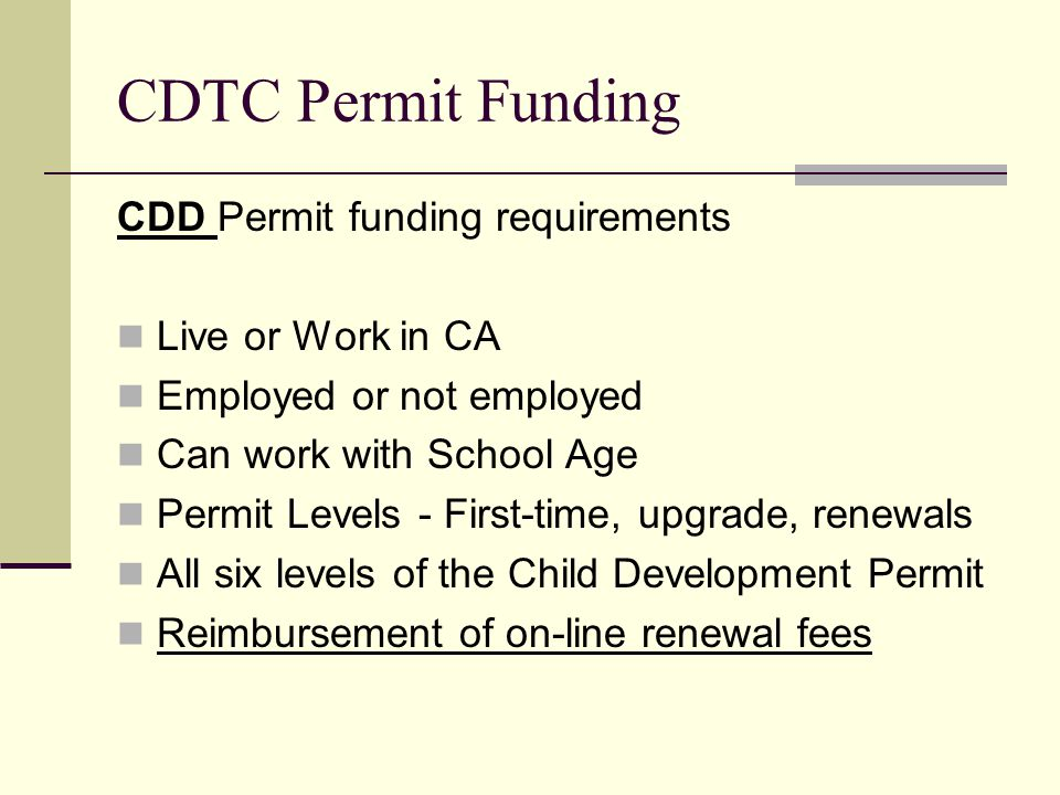 CDTC Permit Funding CDD Permit funding requirements Live or Work in CA