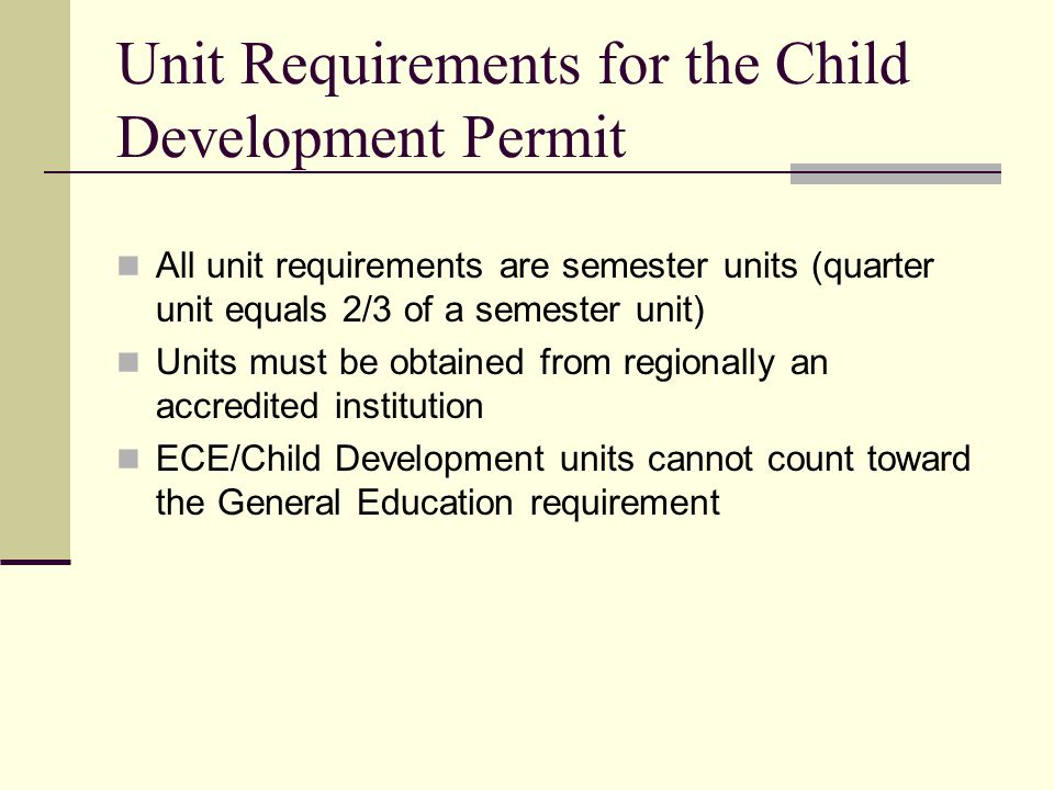 Unit Requirements for the Child Development Permit