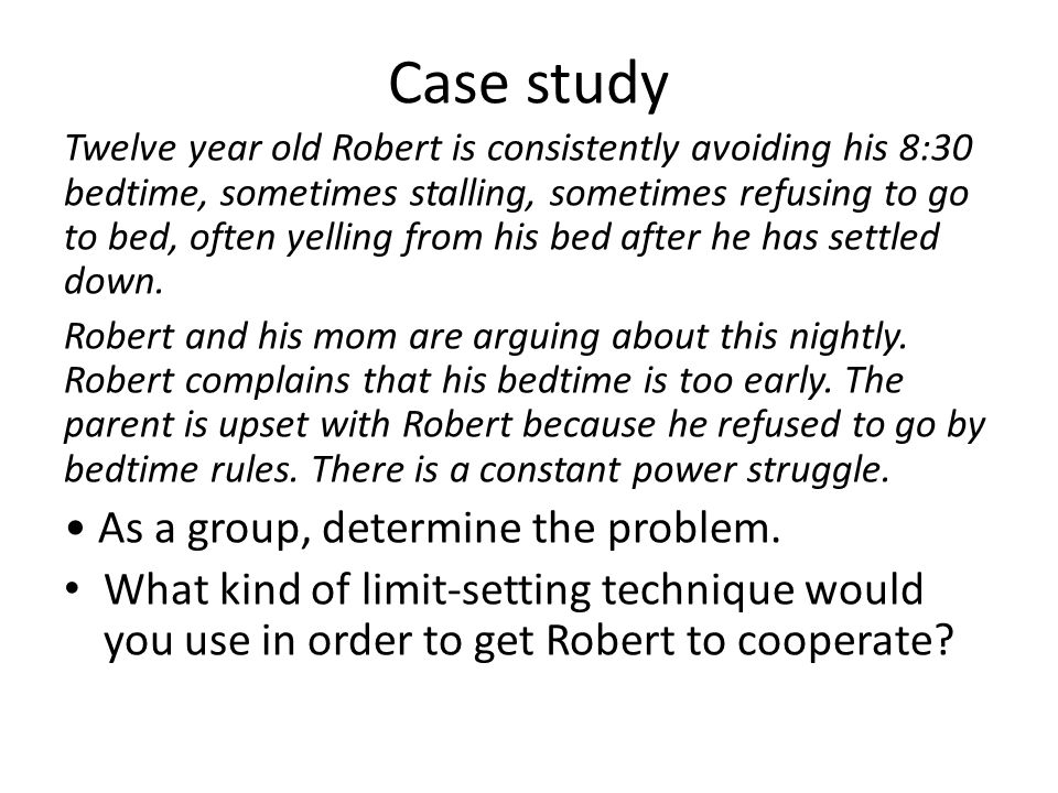 Case study • As a group, determine the problem.