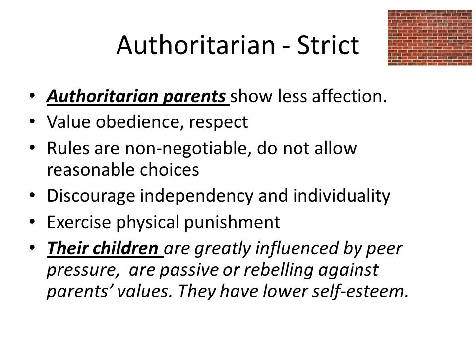 Authoritarian - Strict