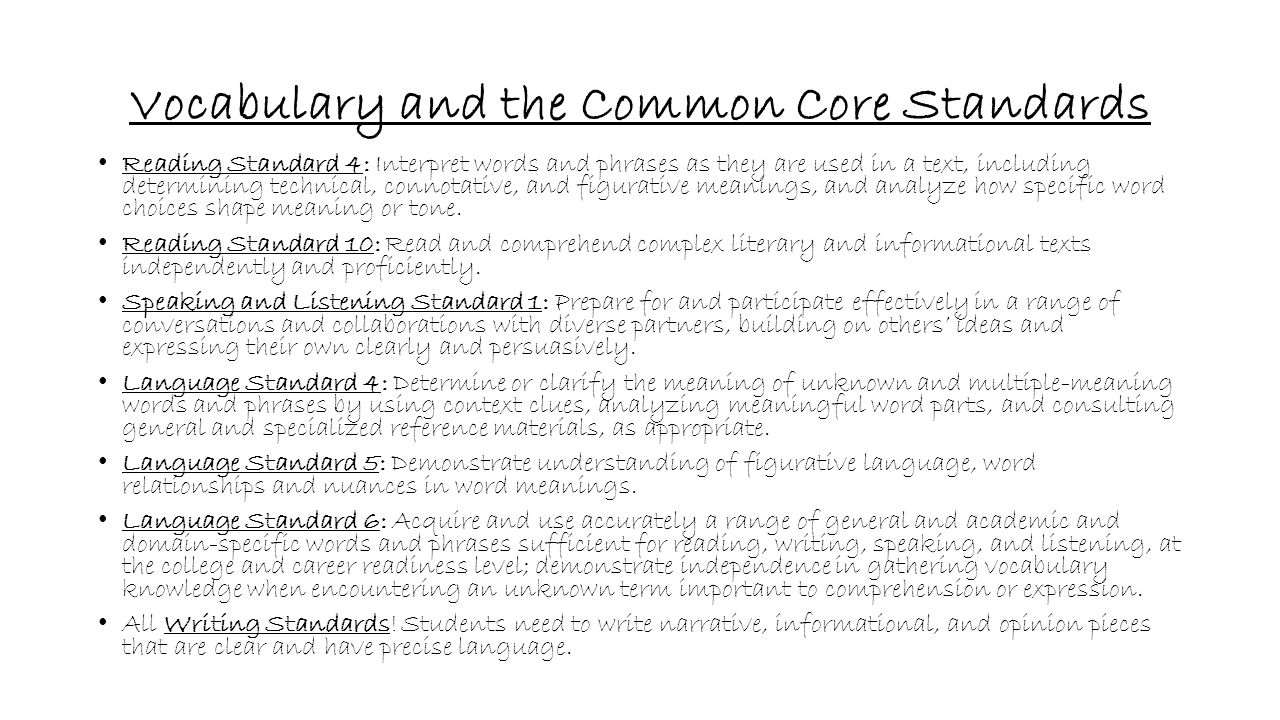 Vocabulary and the Common Core Standards