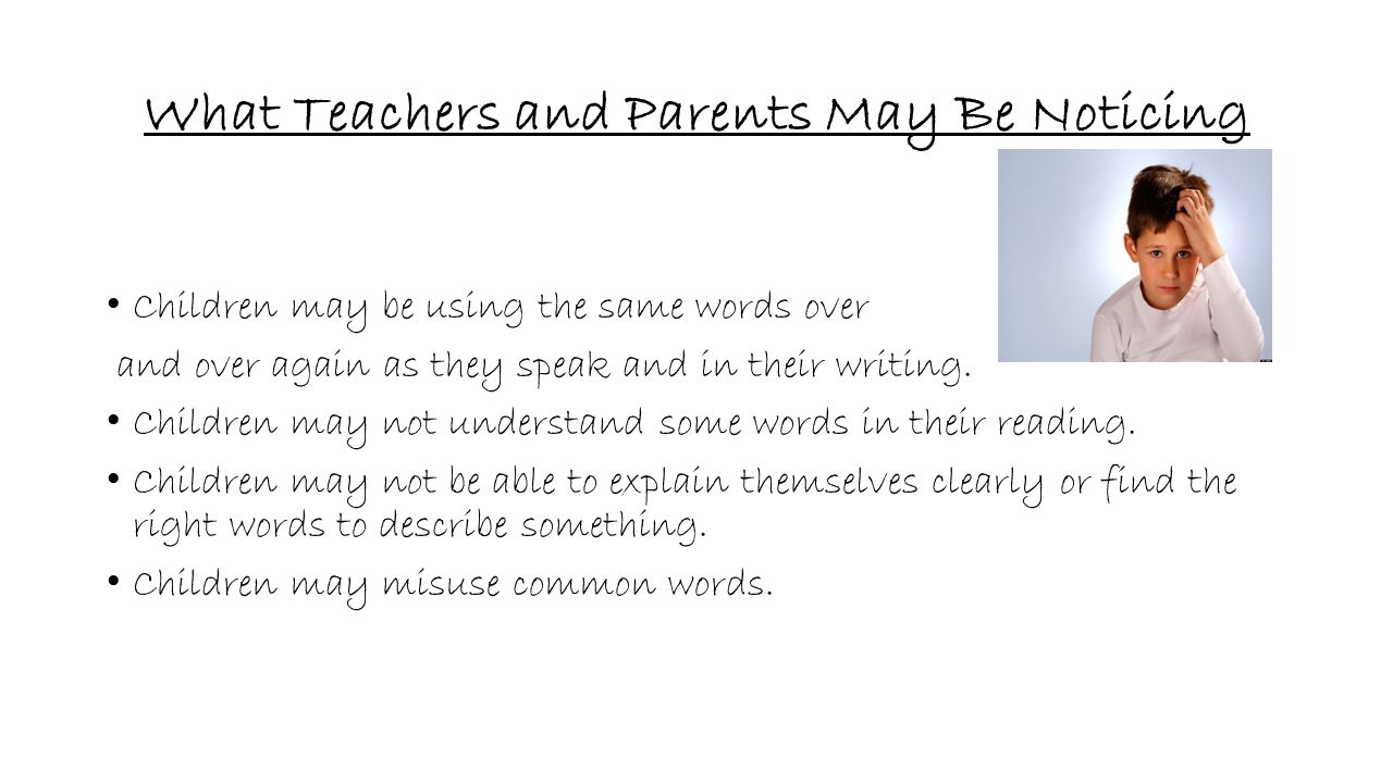What Teachers and Parents May Be Noticing