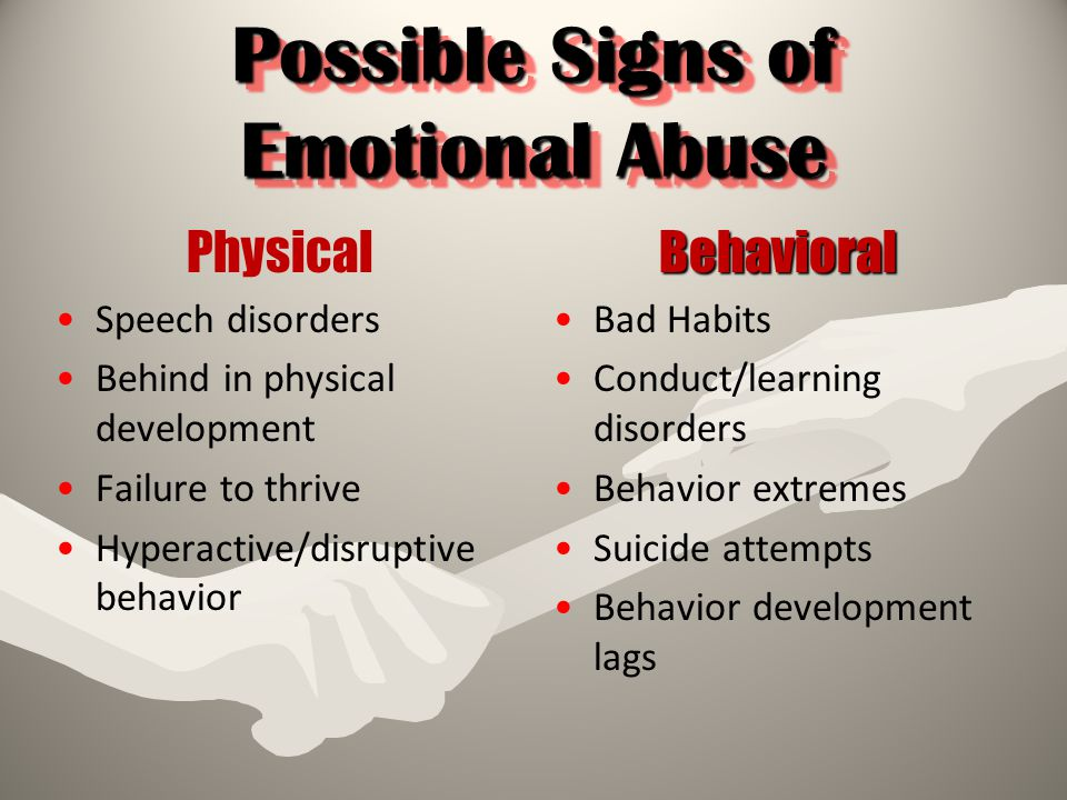 Possible Signs of Emotional Abuse