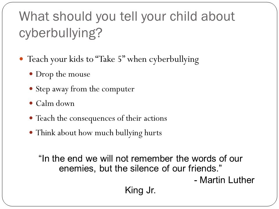 What should you tell your child about cyberbullying