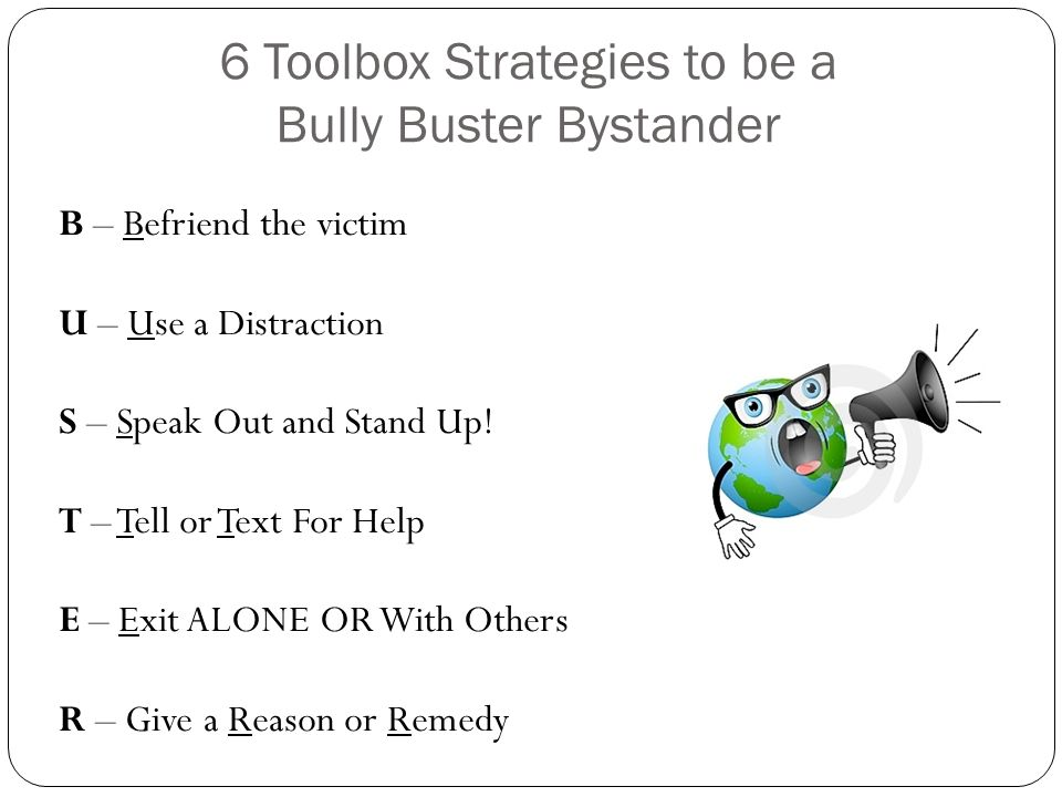 6 Toolbox Strategies to be a Bully Buster Bystander