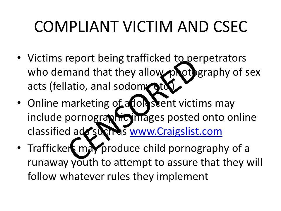 COMPLIANT VICTIM AND CSEC