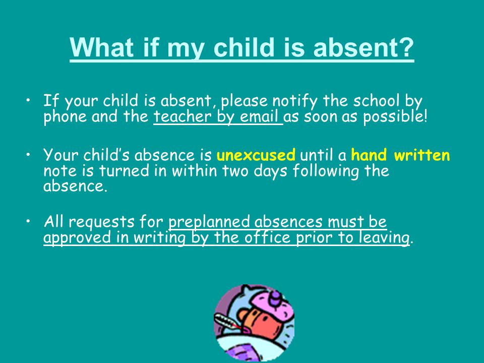 What if my child is absent