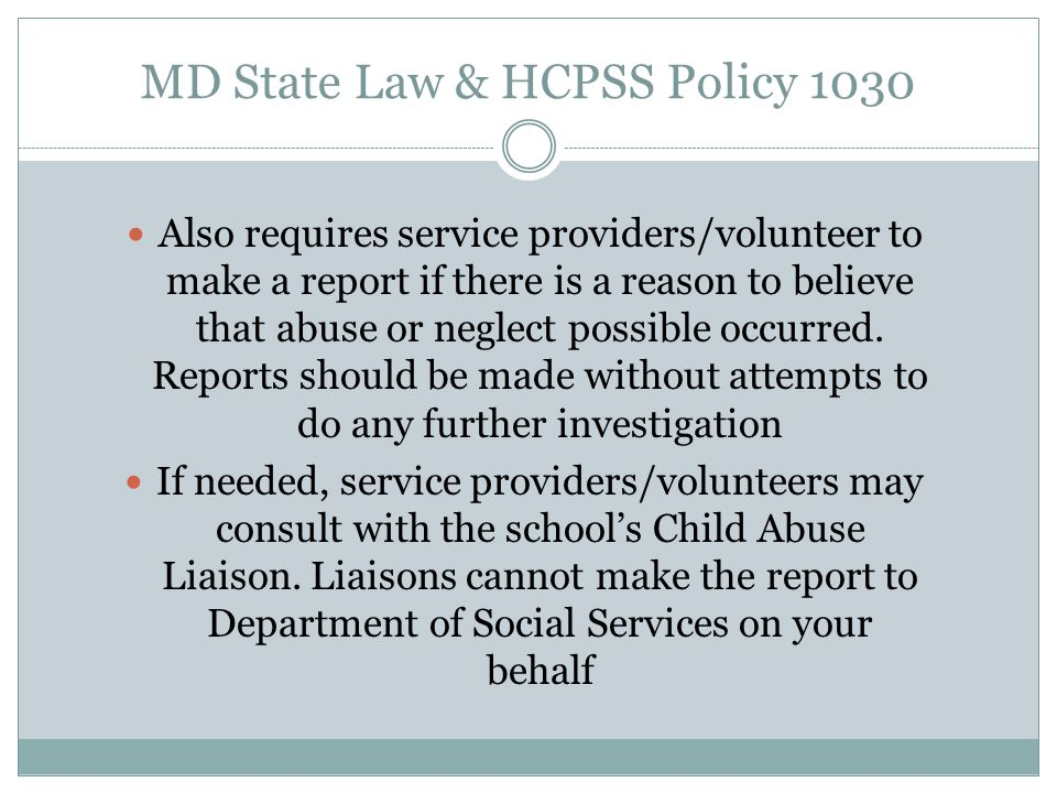 MD State Law & HCPSS Policy 1030