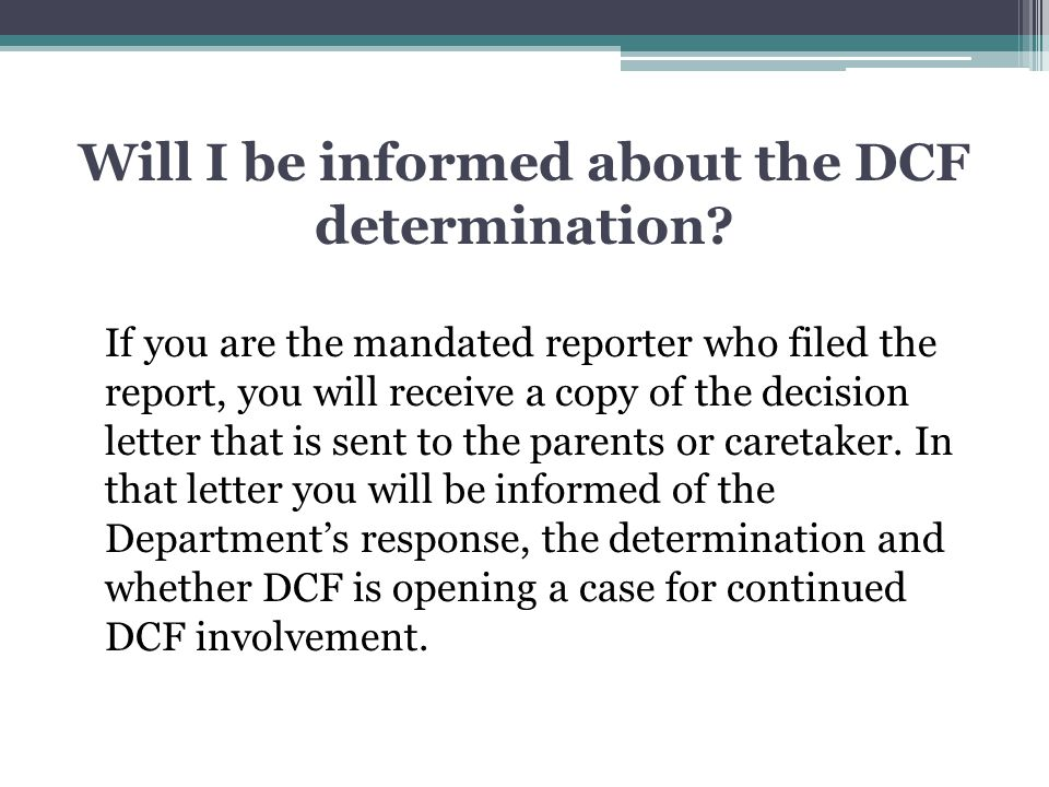 Will I be informed about the DCF determination