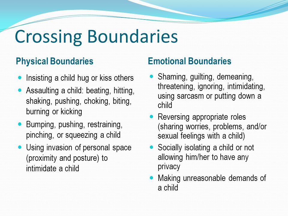 Crossing Boundaries Physical Boundaries Emotional Boundaries