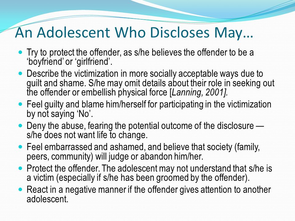 An Adolescent Who Discloses May…