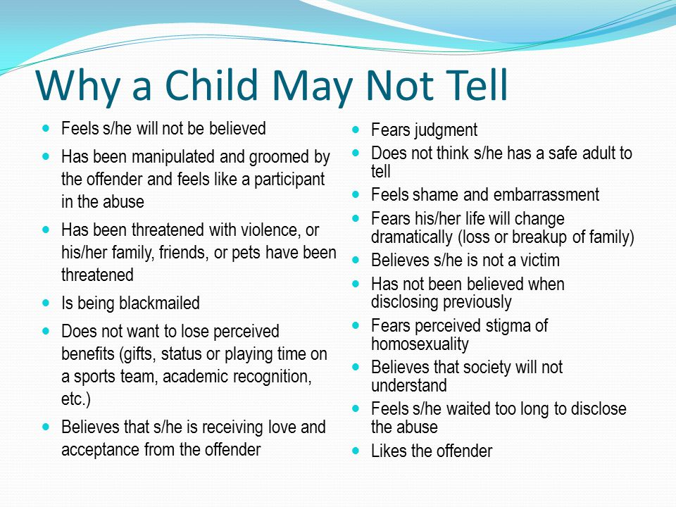 Why a Child May Not Tell Feels s/he will not be believed