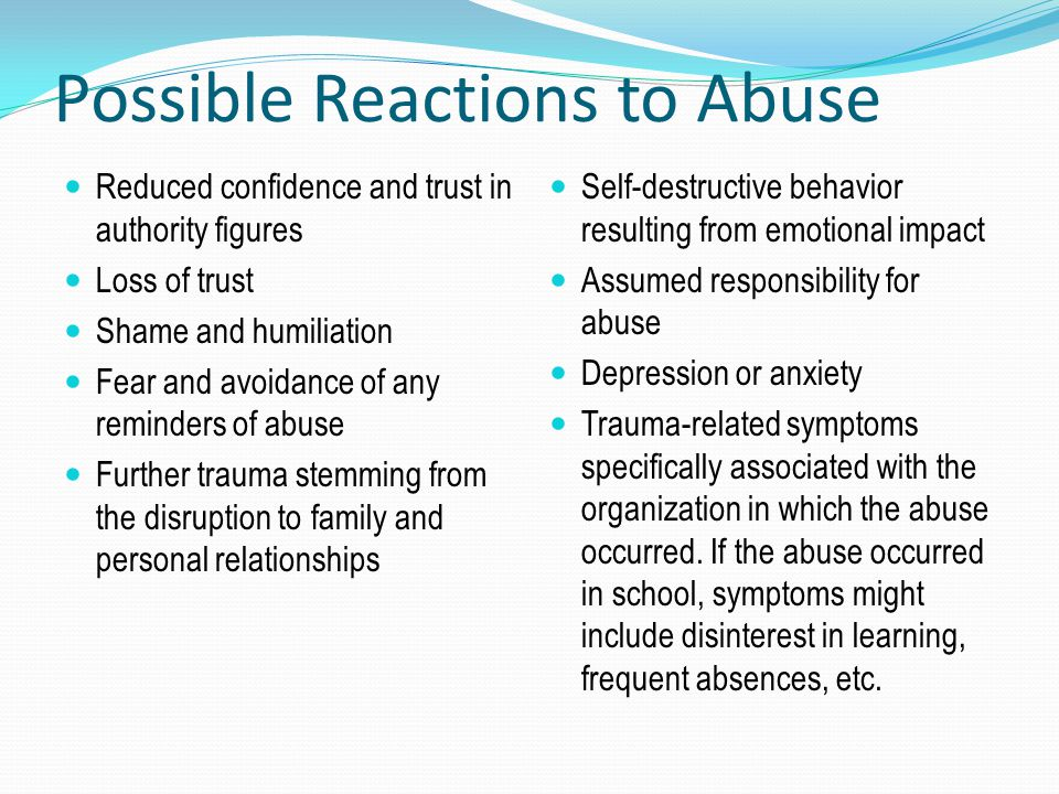 Possible Reactions to Abuse