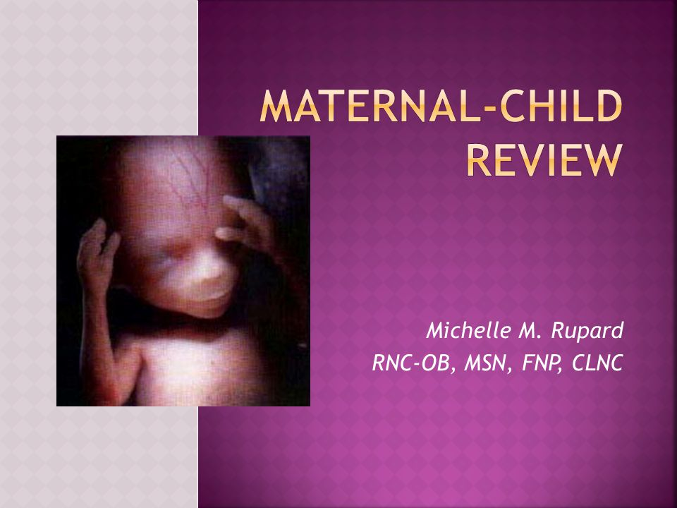 Maternal-Child Review