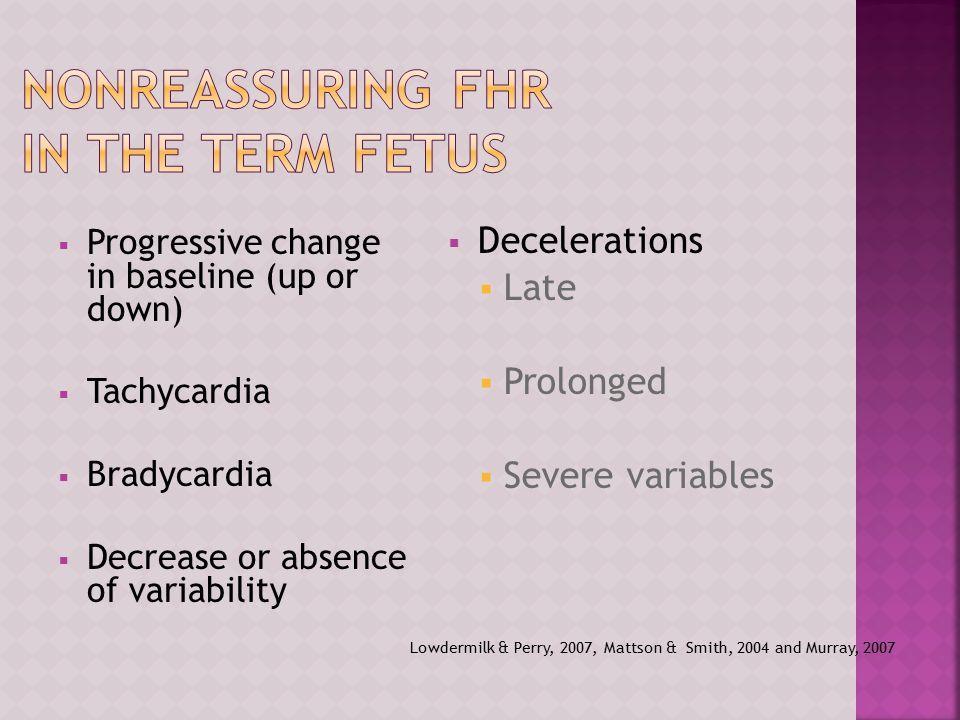 Nonreassuring FHR in the Term Fetus