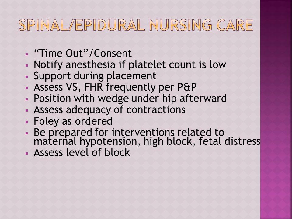 Spinal/Epidural Nursing Care