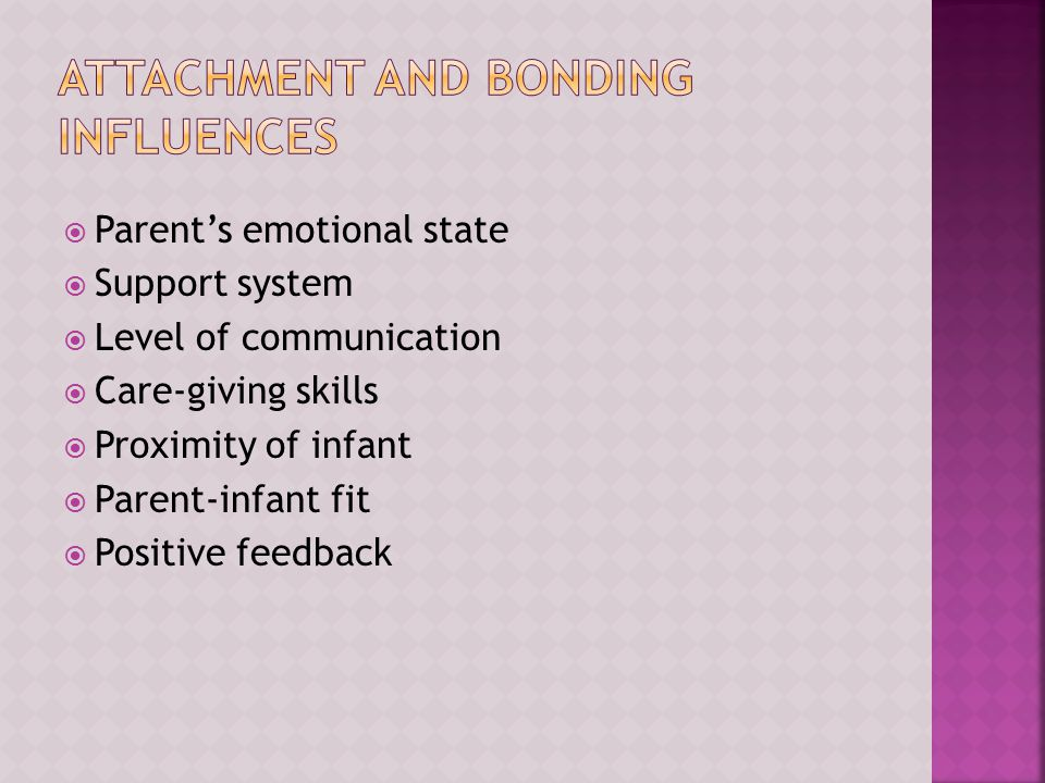 Attachment and Bonding Influences