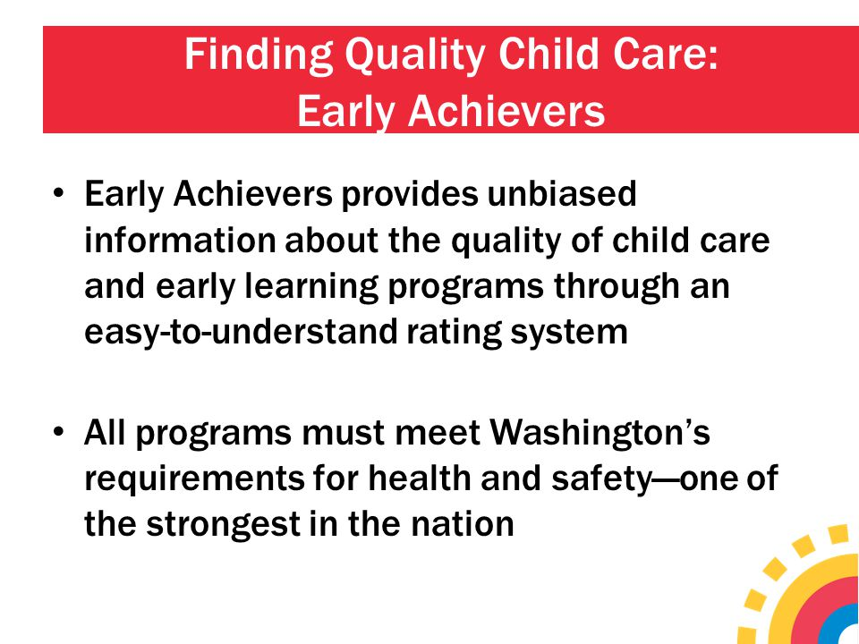 Finding Quality Child Care: Early Achievers
