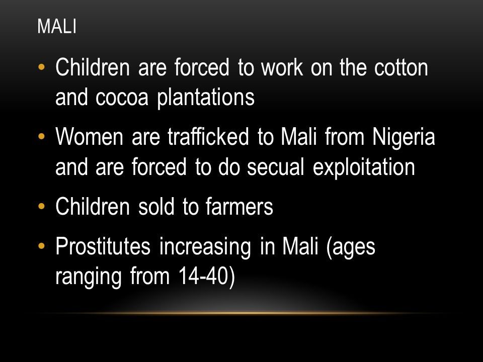 Children are forced to work on the cotton and cocoa plantations