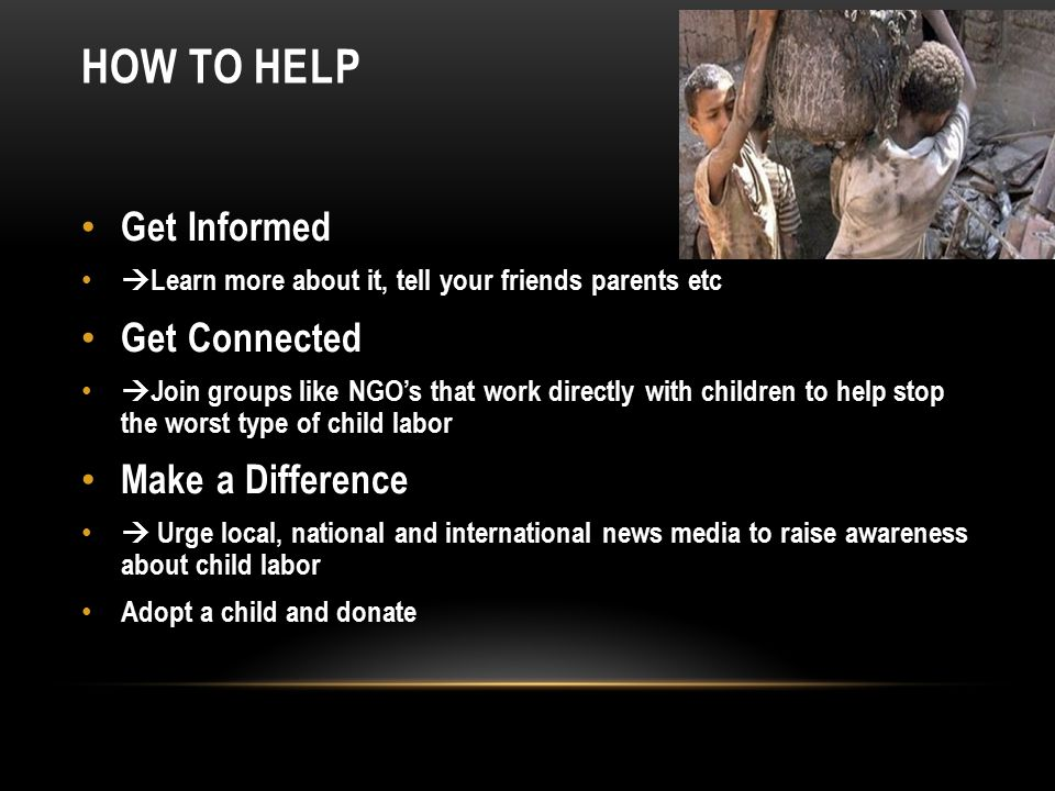 HOW TO HELP Get Informed Get Connected Make a Difference