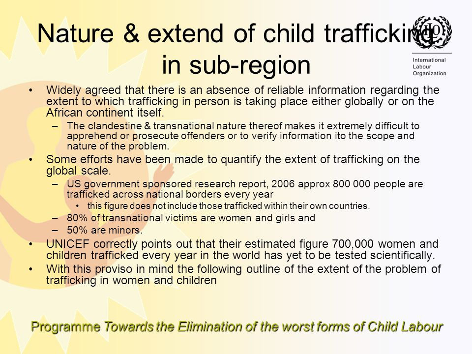 Nature & extend of child trafficking in sub-region