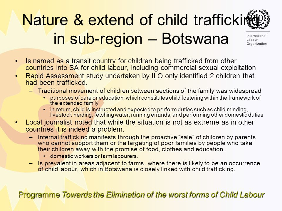 Nature & extend of child trafficking in sub-region – Botswana