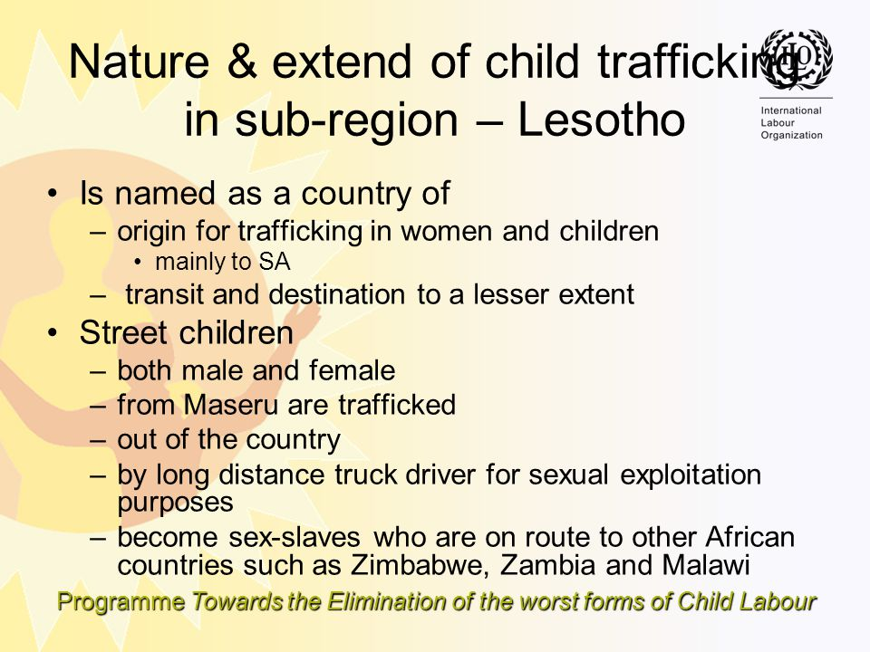 Nature & extend of child trafficking in sub-region – Lesotho